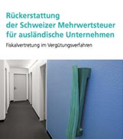 mattig.swiss-Rueckerstattung_der_Schweizer Mehrwertsteuer_fuer_auslaendische_Unternehmen